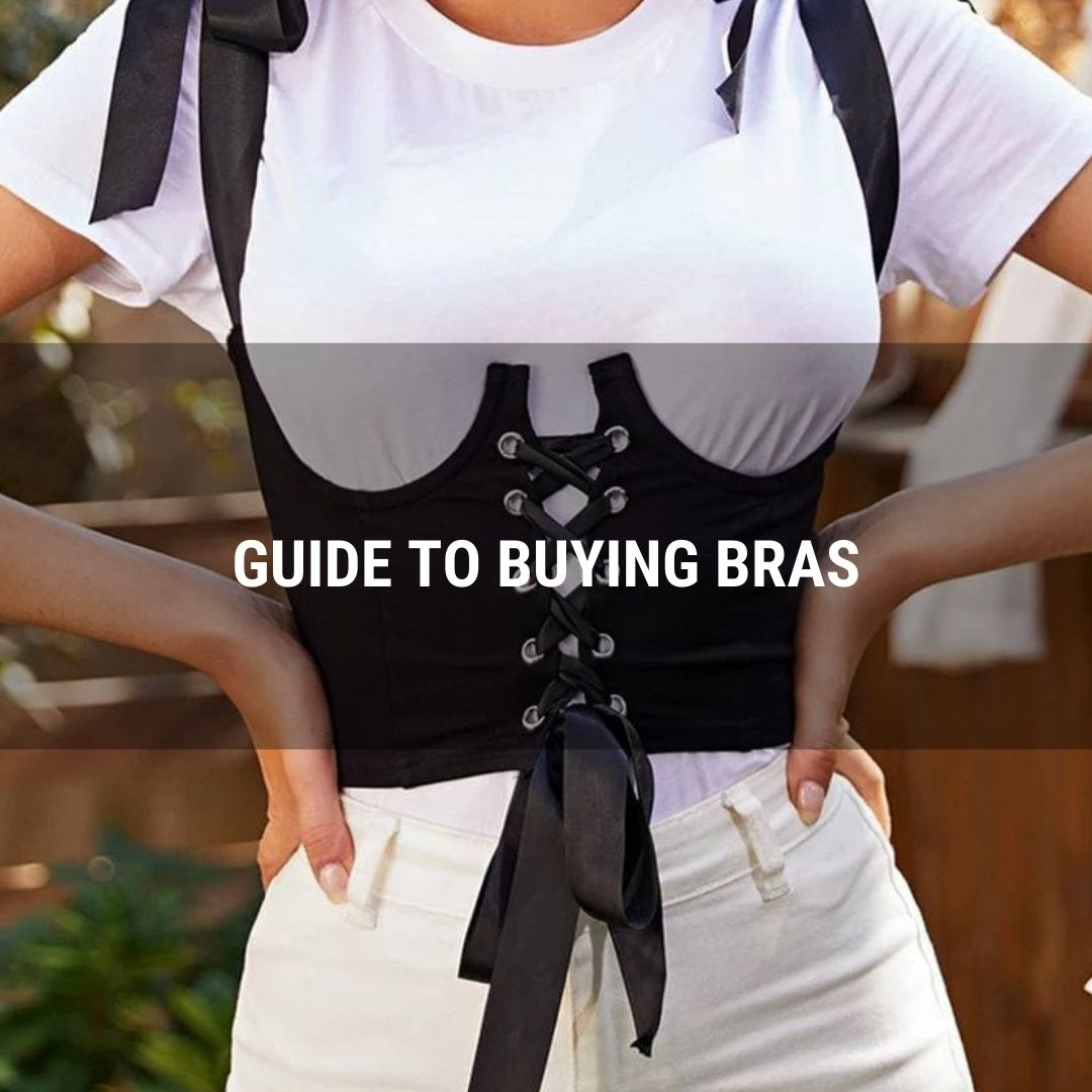 Guide To Buying Bras