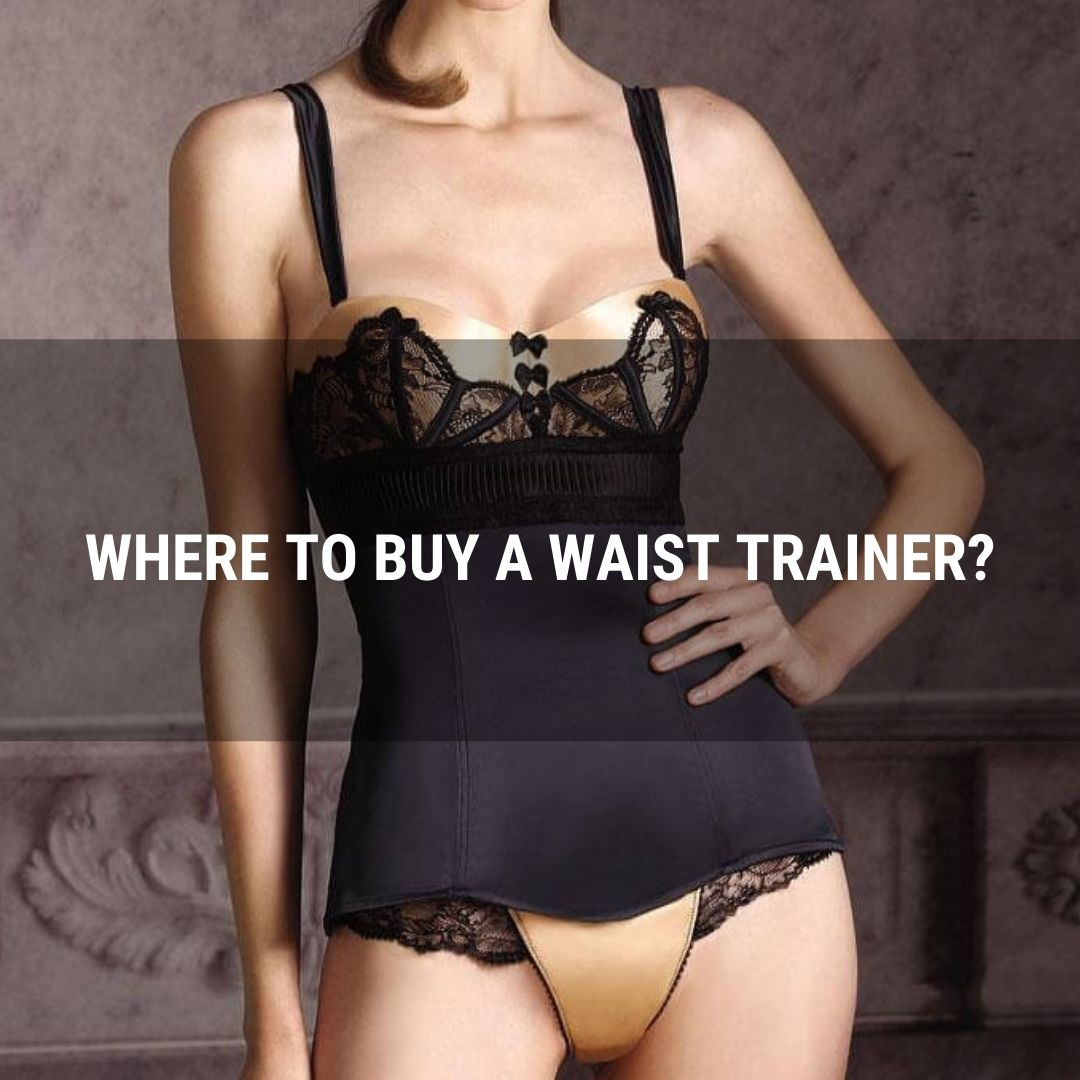Where To Buy A Waist Trainer?