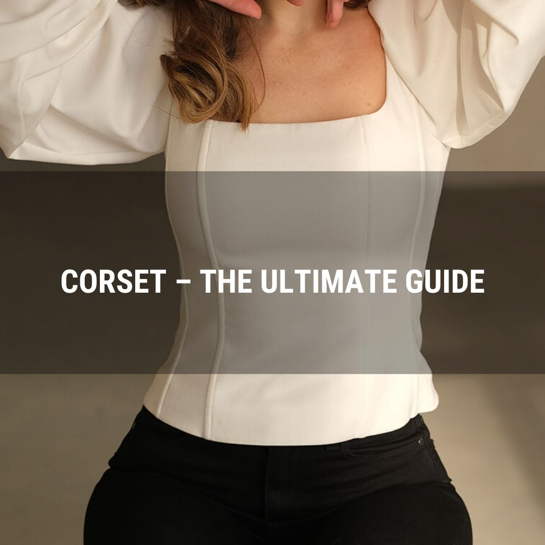 Corset – The Ultimate Guide
